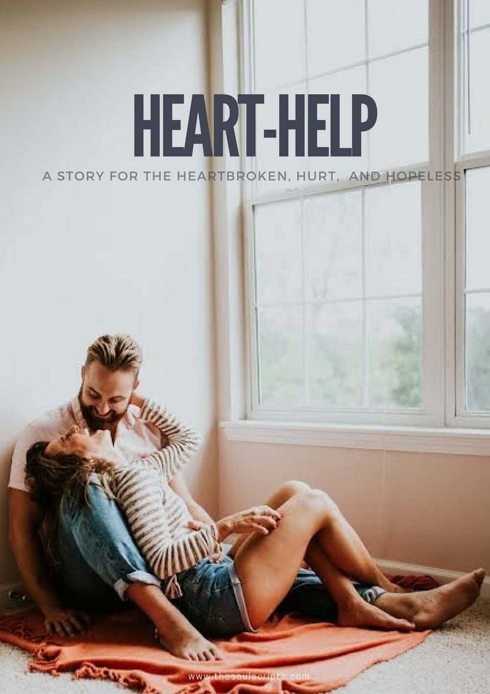 heart-help-story-for-heartbroken-hurt-hopeless